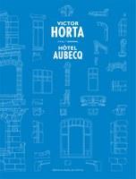 Hôtel Aubecq - Victor Horta