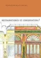 Restauration(s) et conservation