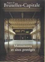 Région de Bruxelles-Capitale : Monuments et Sites protégés 1998-2003
