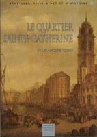 Le quartier Sainte-Catherine