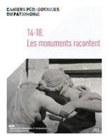 14-18. Les monuments racontent
