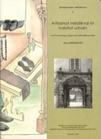 Artisanat médiéval et habitat urbain