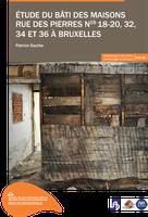 Étude du bâti des maisons rue des Pierres n° 18-20, 32, 34 et 36 à Bruxelles
