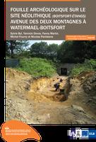 Fouille archéologique sur le site néolithique (Boitsfort-Étangs) avenue des deux montagnes à Watermael-Boitsfort