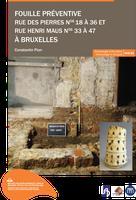 Fouille préventive rue des Pierres n°18 à 36 et rue Henri Maus n°33 à 47 à Bruxelles