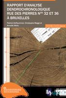 Rapport d'analyse dendrochronologique rue des Pierres n°32 et 36 à Bruxelles