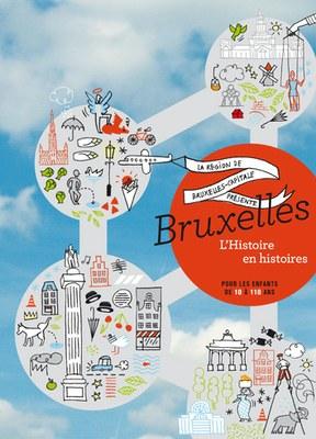 Bruxelles, l'histoire en histoires