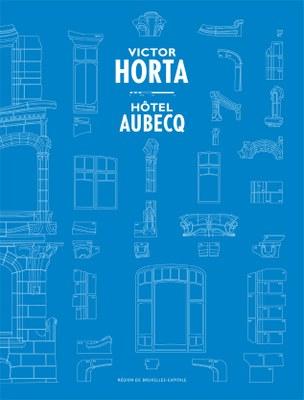 Histoire et Restauration - Hôtel Aubecq