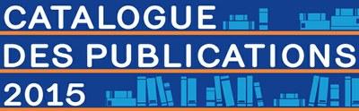 catalogue des publications 2015