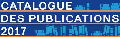 Catalogue des publications 2017